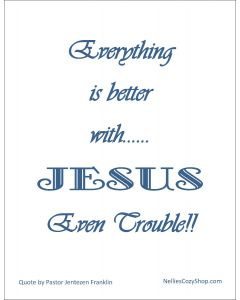 Everything is Better with Jesus Printable in Navy