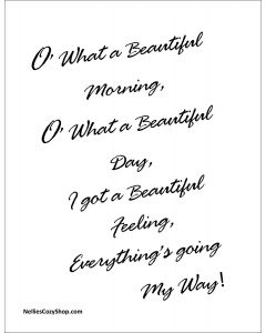 O What a Beautiful Morning Printable in Black