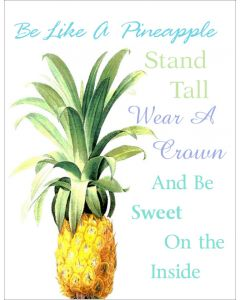 Be Like A Pineapple Printable