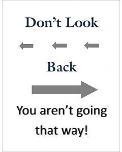 Don't Lookback Black Printable