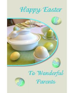 Happy Easter to Wonderful Parents