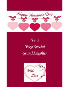Happy Valentine's to Very Special Granddaughter
