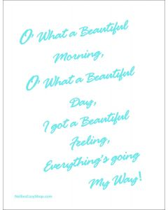 O What a Beautiful Morning Printable in Blue