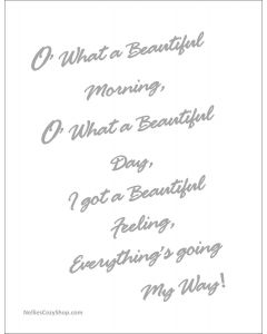 O What a Beautiful Morning Printable in Grey